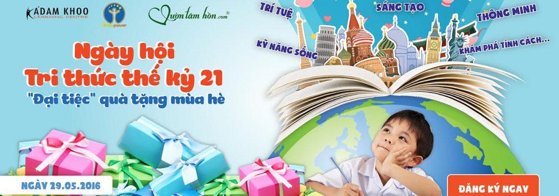 Adam Khoo - Ngày hội tri thức thế kỷ 21