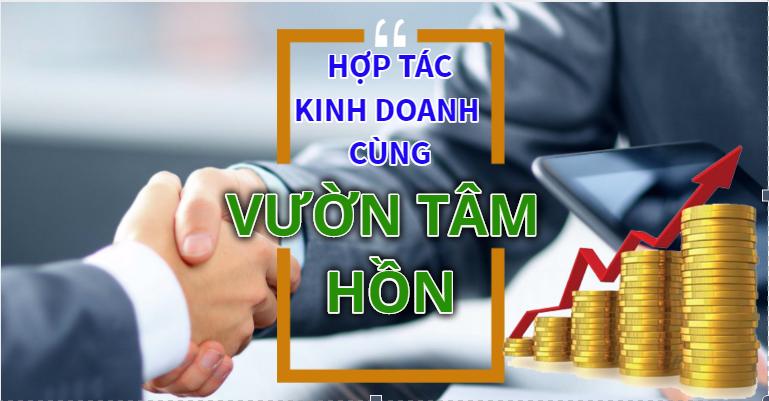 Cơ hội hợp tác kinh doanh cùng Vườn Tâm Hồn