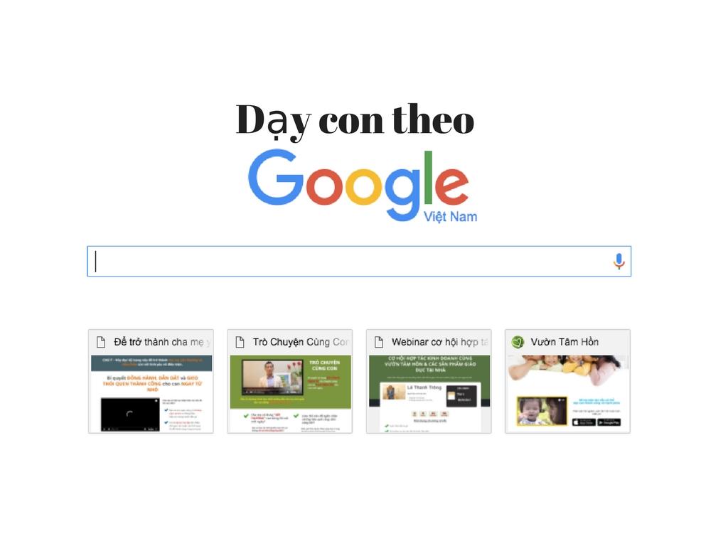 Dạy con theo Google - TS Ngô Xuân Điệp