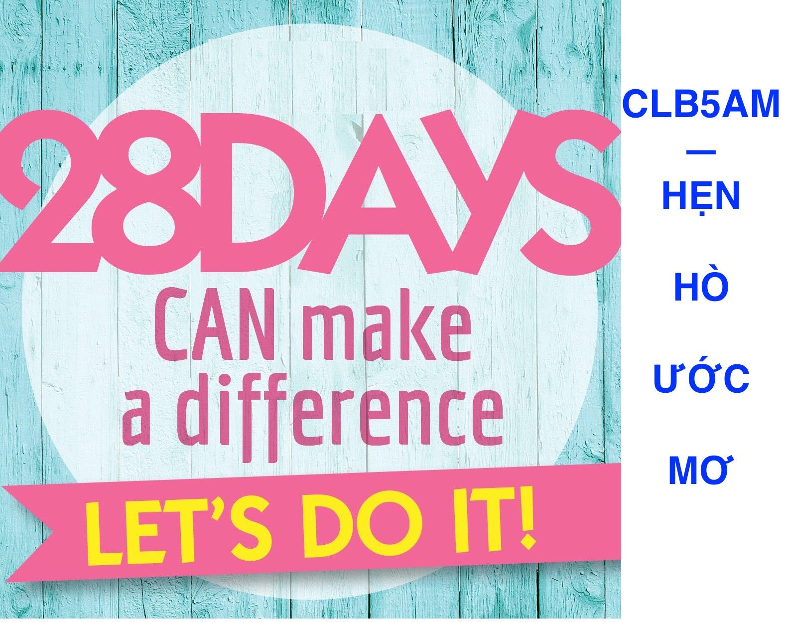 CLB5AM - Chiến thắng chính mình để hẹn hò ước mơ