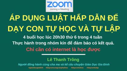 Áp dụng luật hấp dẫn để dạy con tự học và tự lập - Thầy Lê Thanh Trông