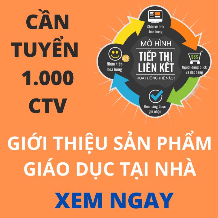 1000 CTV Tiếp thị liên kết sản phẩm giáo dục gia đình